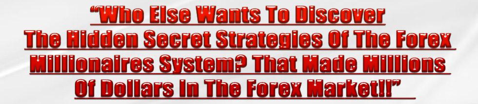 forex millionaires system-dts -address 1